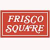 FriscoSquareTX