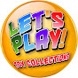 Let\'s Play! Toy Collections
