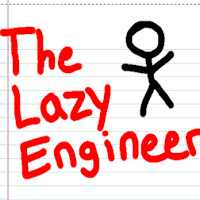 The Lazy Engineer
