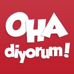 OHA diyorum! YouTube channel avatar