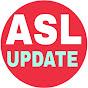 ASL Health advice