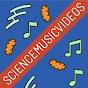 sciencemusicvideos