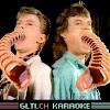 Gltich Karaoke
