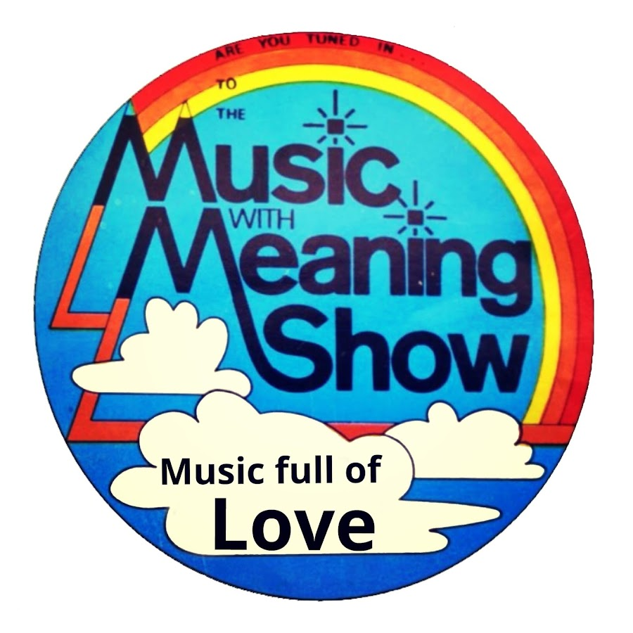 Music With Meaning Show Full Of Love - YouTube