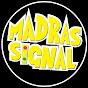 Madras Signal