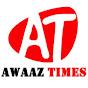 Awaaz Times