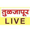 Tuljapur Live
