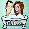 TubTalks with Aly & Matt