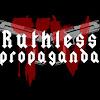 Ruthless Propaganda