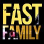 FAST FAMILY