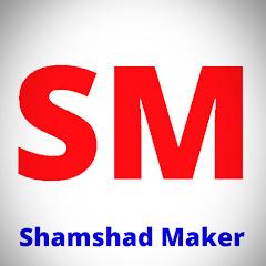Shamshad Maker Net Worth