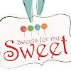 SweetsForMySweetLtd