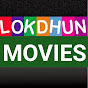 Lokdhun Movies