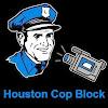 Houston Cop Block