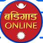 बडिगाड Online