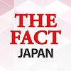 THE FACT JAPAN