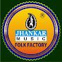 Jhankar Folk Factory