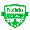 ProfTalks Lectures