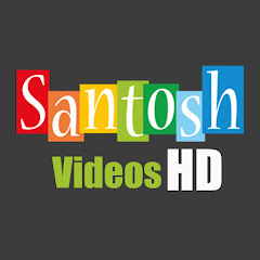 Santosh Videos HD Net Worth