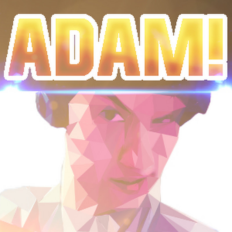 Adam!