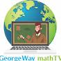 GeorgeWay mathTV (georgeway-mathtv)