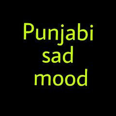 Punjabi sad Mood