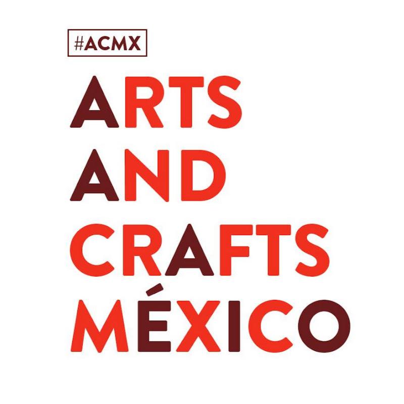 Arts & Crafts México