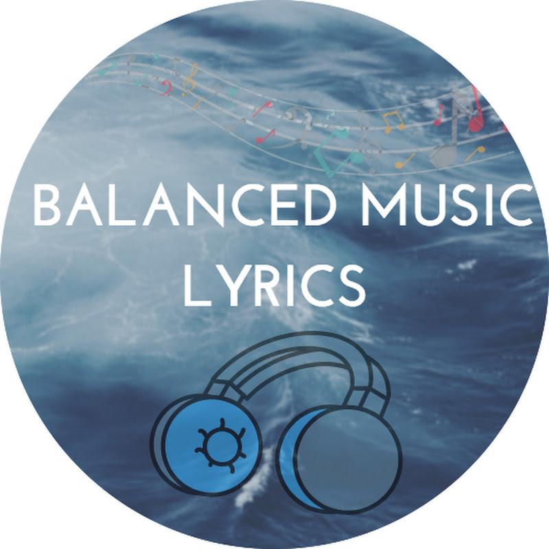 Balanced Music Lyrics (balanced-music-lyrics)