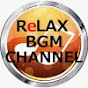RelaxBGMchannel 2nd