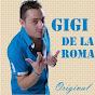 Gigi de la Roma