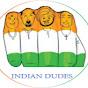 INDIAN DUDES