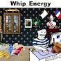 Whip_ Energy