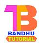 Bandhu Tutorial