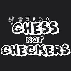 ChessNotCheckersTV