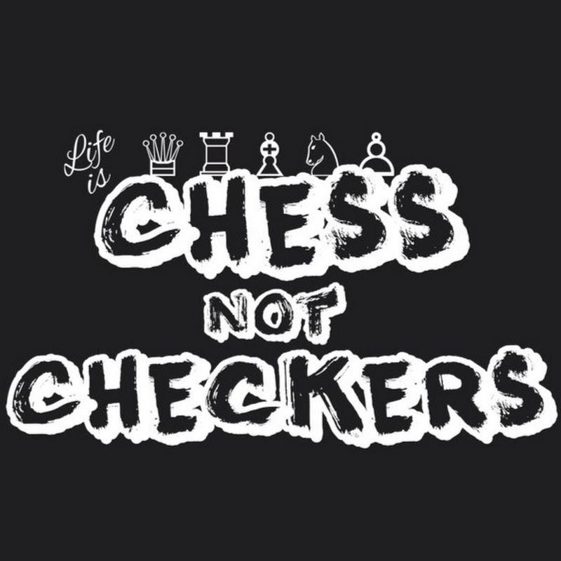 ChessNotCheckersTV