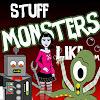 Stuff Monsters Like