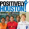 Positively Houston, a 501C3 Positive News Corp.