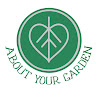 About Your Garden