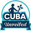 Cuba Unveiled