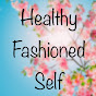 HealthyFashioned Self