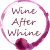 Wine After Whine
