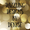 Dazzling Designs By Denise