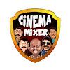 Cinema Mixer