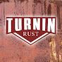 Turnin Rust