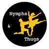 Nymphs & Thugs