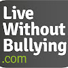 LiveWithoutBullying.com