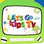 Let's Go Kids TV