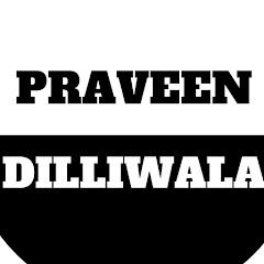 Praveen Dilliwala Net Worth