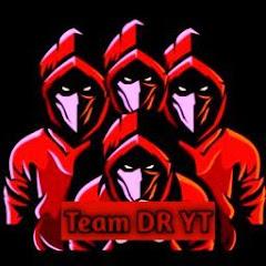 Team 『DR』 YT