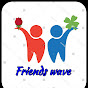 friends wave